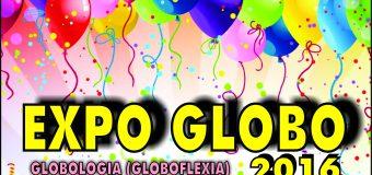 Expo Globo 2016 organizada por 70.7 Eventos y la Profesora Graciela Noemi Sanabria – 1 era Exposición de globos de la Argentina se realizara el 18 de Diciembre